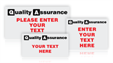 Custom Quality Assurance Signs