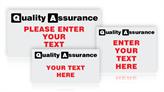 Custom Quality Assurance Signs