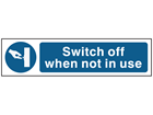 Switch off when not in use, mini safety sign.