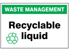 Recyclable liquid sign.
