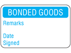 Bonded goods quality assurance label