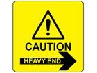 Caution heavy end, arrow right label.