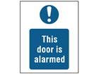 This door is alarmed safety sign.