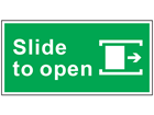 Slide to open right safety sign.