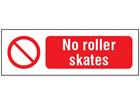 No roller skates safety sign.