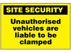 Unauthorised vehicles are liable to be clamped sign