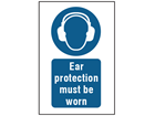 Ear protection must be worn symbol and text safety sign.