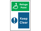 Refuge point Keep clear symbol and text sign