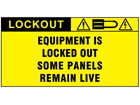 Equipment is locked out some panels remain live label