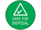 Safe for disposal symbol and text safety label.