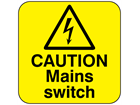 Caution mains switch