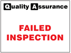Failed inspection quality assurance sign