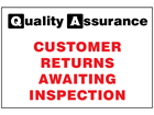 Customer returns awaiting inspection quality assurance sign