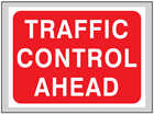 Traffic control ahead roll up road sign