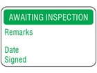 Awaiting inspection quality assurance label