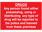 Drugs possession sign