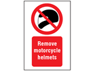 Remove motorcycle helmets symbol and text safety sign.