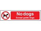 No dogs except guide dogs, mini safety sign.
