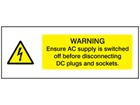 Warning ensure AC supply is switched off PV hazard label