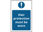 Hair protection must be worn safety sign.