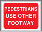 Pedestrians use other footway roll up road sign