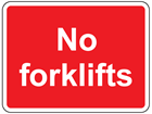 No forklifts sign