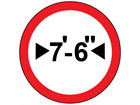 Maximum width allowed sign