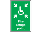 Fire refuge point safety sign.