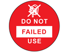 Failed do not use label.