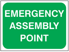 Emergency assembly point temporary road sign.