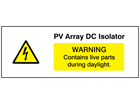 PV array DC isolator PV hazard label