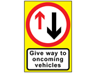 Give way to oncoming traffic roll up road sign