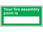 Your fire assembly point safety sign.
