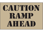 Caution ramp ahead heavy duty stencil