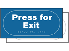 Press for exit sign.