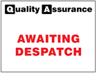 Awaiting despatch quality assurance sign