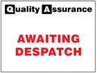 Awaiting despatch quality assurance sign