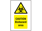 Caution biohazard area symbol and text safety sign.