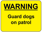 Warning Guard dogs on patrol sign