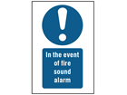 In the event of a fire sound alarm symbol and text safety sign.