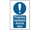 Protective equipment must be worn symbol and text safety sign.