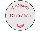If broken calibration void label