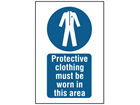 Protective clothing must be worn in this area symbol and text safety sign.
