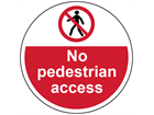 No pedestrian access symbol and text floor graphic marker.