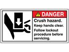 Danger crush hazard keep hands clear label