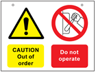 Caution out of order, do not operate safety sign.