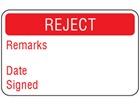 Reject quality assurance label