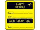 Safety checked, next check due combination label.