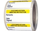 Customer return, Awaiting instruction quality assurance label