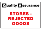Stores - Rejected goods quality assurance sign